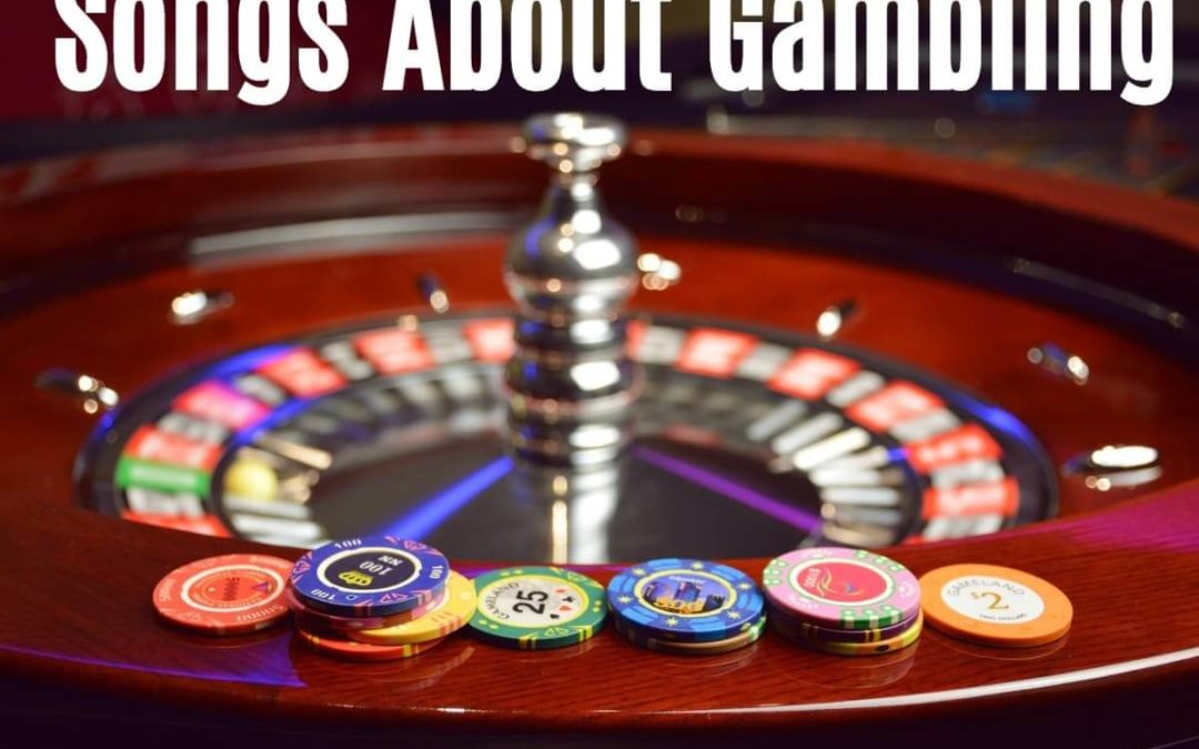 Best 5 Songs When Gambling Online